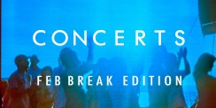 WRMC CONCERT GUIDE: FEB BREAK
