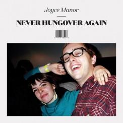 joyce-manor-never-hungover-again